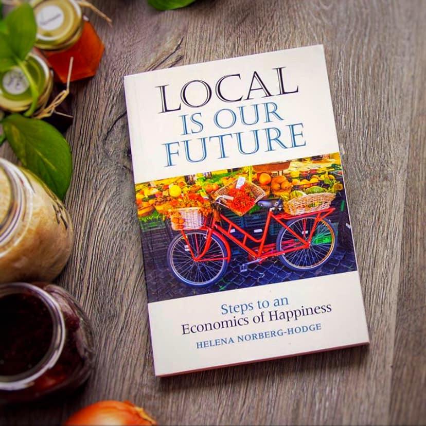 Локальне – наше майбутнє. Шляхи до Економіки щастя